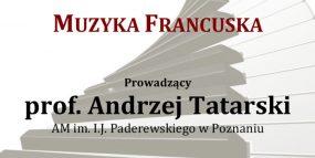 Afisz - 28.05.2017, warsztaty fortepianowe - prof. Andrzej Tatarski