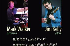 Warsztaty jazzowe - Mark Walker, Jim Kelly
