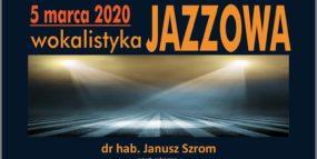 Afisz - przesłuchania - wokalistyka jazzowa, 5.03.2020